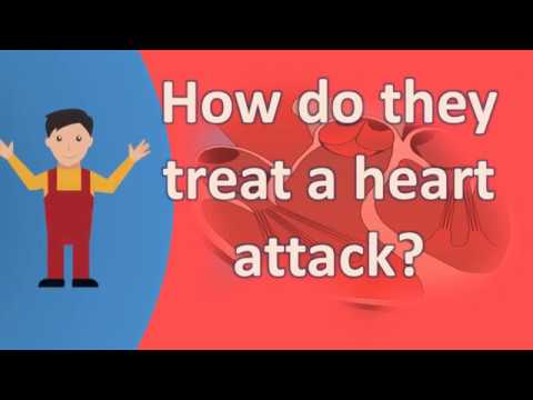How do they treat a heart attack ?  | Health FAQS