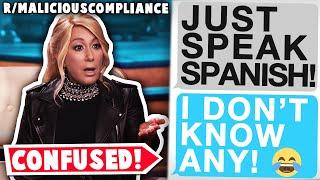 "r/maliciouscompliance | ""Sorry Boss, I DON'T speak Spanish"""