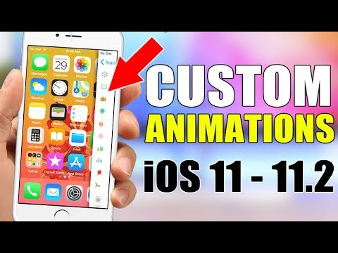 Get Custom Animations On iPhone - iOS 11 / 11.2 - NO Jailbreak