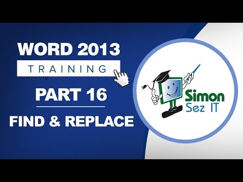 Word 2013 for Beginners Part 16: Using Find and Replace in Word 2013