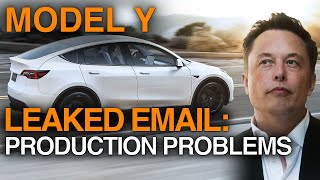 LEAKED: Elon Musk Email Points To Model Y Production ramp Problems [Tesla Short-Sellers]