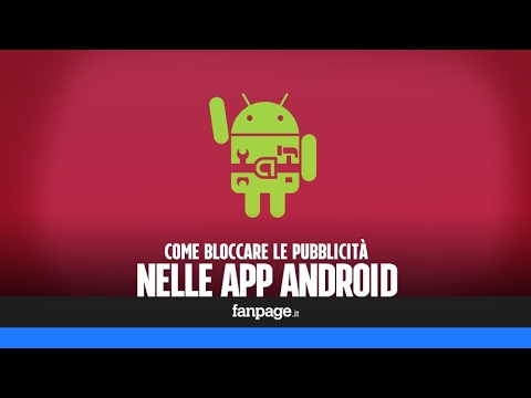 Bloccare le pubblicità nella app Android senza root e risparmiando batteria