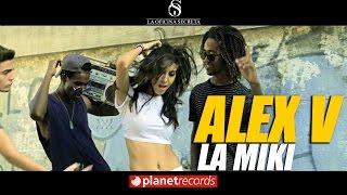 ALEX V - La Miki (Video Oficial by Asiel Babastro) Reggaeton Cubano - Cubaton