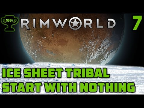 A Butcher and a Tailor - Rimworld Ice Sheet Tribal Episode 7 [Rimworld Beta 18 Ice Sheet Challenge]