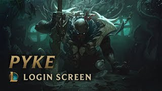 Pyke, the Bloodharbor Ripper | Login Screen - League of Legends