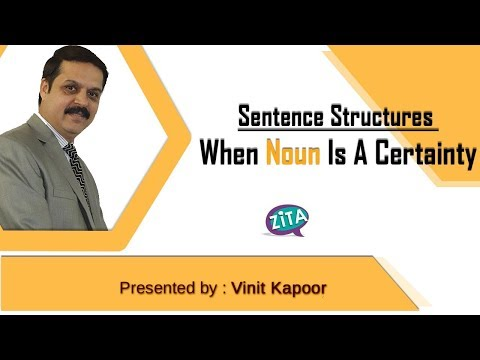 Sentence Structures- When Noun Is A Certainty