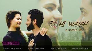 Tu Hi Wajah Full Video Song   Latest Hindi Song   New Hindi Song 2019