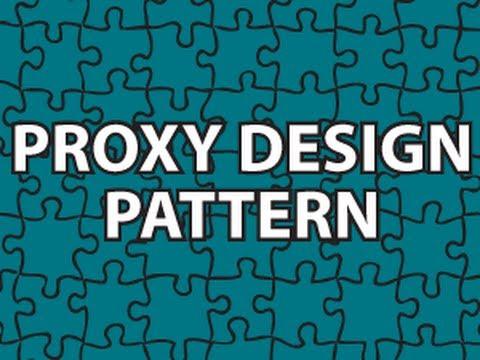 Proxy Design Pattern Tutorial
