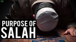 The Whole Purpose Of Salah