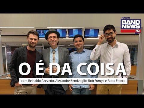 O É da Coisa, com Reinaldo Azevedo - 22/05/2020