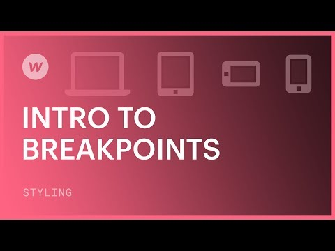 Breakpoints for beginners - Webflow CSS tutorial