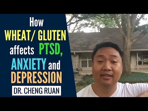 Wheat/Gluten and how it affects PTSD, Anxiety, Depression