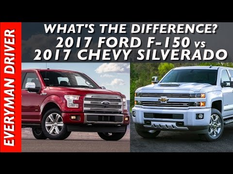 What's the Difference: 2017 Ford F-150 vs 2017 Chevy Silverado 1500 on Everyman Driver
