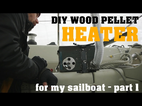Wood pellet heater for my sailboat - Part 1