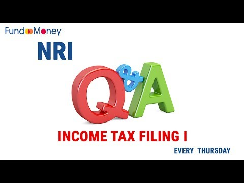 NRI Q&A: Income Tax Filing I--July 20, 2017
