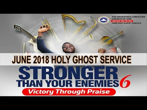 JUNE 2018- RCCG HOLY GHOST SERVICE