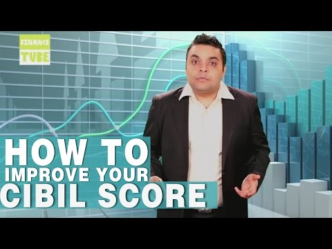 How to IMPROVE your CIBIL Score?