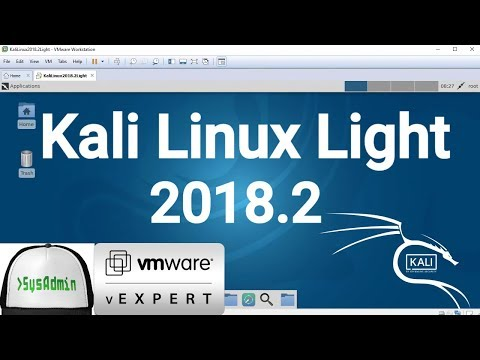 How to Install Kali Linux 2018.2 Light + VMware Tools + Review on VMware Workstation [2018]