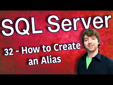 SQL Server 32 - How to Create an Alias with AS
