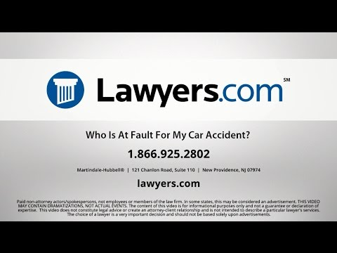 Lawyers.com Answers: Who Is At Fault For My Car Accident?