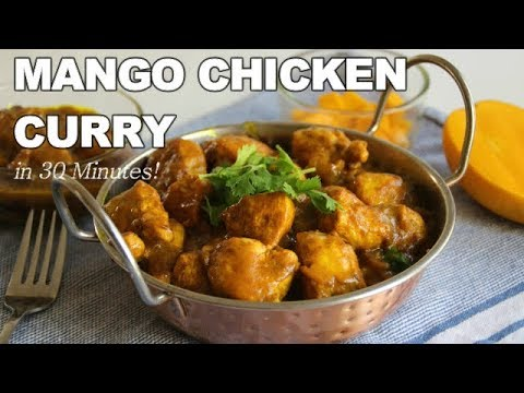 Mango Chicken Curry in 30 Minutes