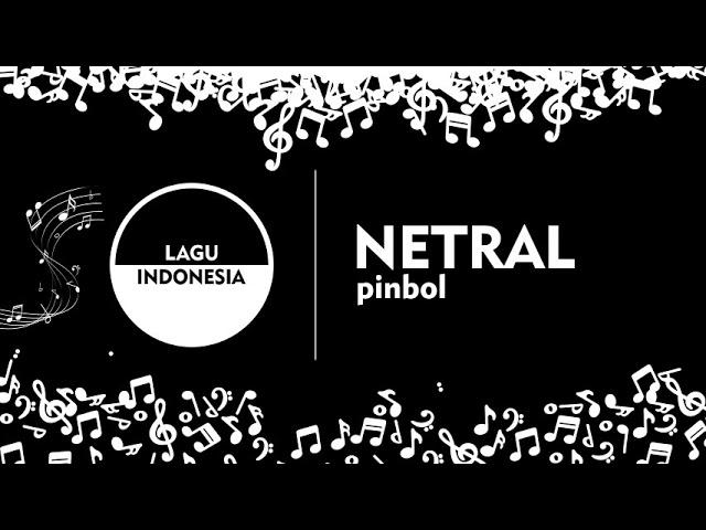 Netral - Pinbol