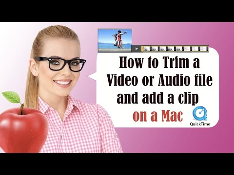 How to Trim a Video or Audio File and add a clip to the end on a Mac OS X - Yosemite