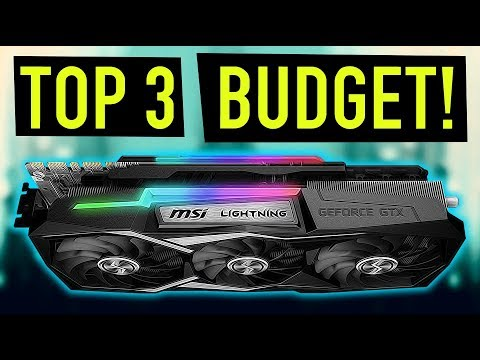 Best Budget Graphics Card For The Money 2018