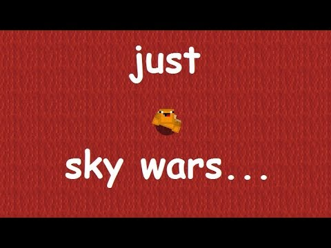 MORE SKY WARS |  Minecraft sky wars