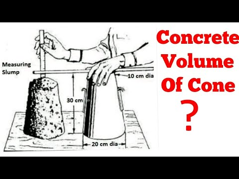 How to Calculate Volume Of a Slump Cone | Concrete Slump Test | Slump Cone Test Of Concrete