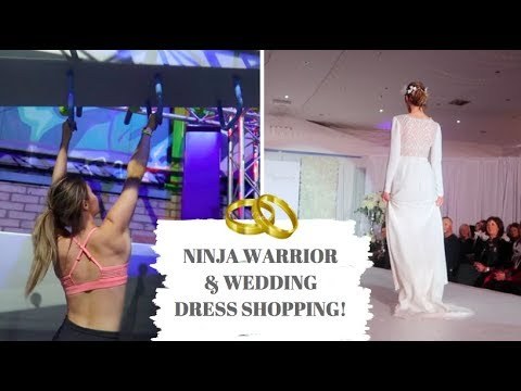 WEDDING DRESS SHOPPING & NINJA WARRIOR TRAINING // WEEKLY VLOG #5