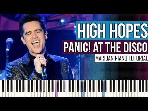 How To Play: Panic! At The Disco - High Hopes | Piano Tutorial + Sheets