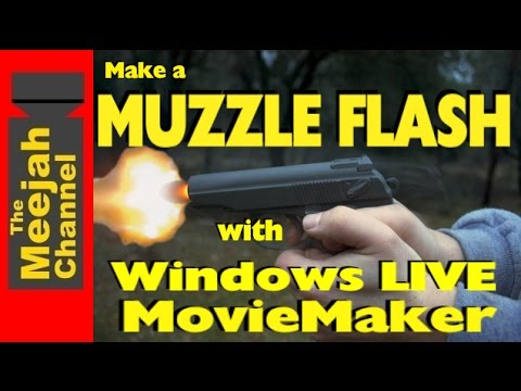 How to make a Muzzleflash Effect with Windows LIVE Moviemaker