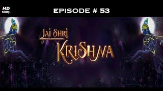 Jai Shri Krishna - 1st October 2008 - जय श्री कृष्णा - Full Episode