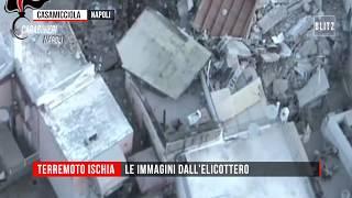 Terremoto Ischia, le immagini dall'elicottero