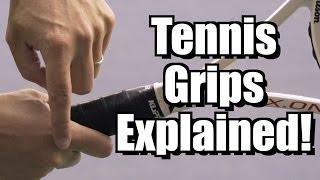 Tennis Grips Explained - Tennis Lesson - Grips Instruction