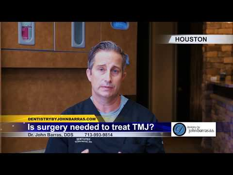 Is Surgery Needed to Treat TMJ?  Dr. John Barras DDS Describes Treatment Without Surgery
