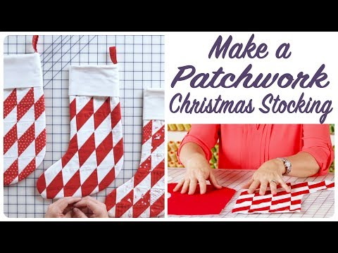How to Make a Patchwork Christmas Stocking with Sherri McConnell