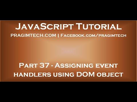 Assigning event handlers in JavaScript using DOM object property