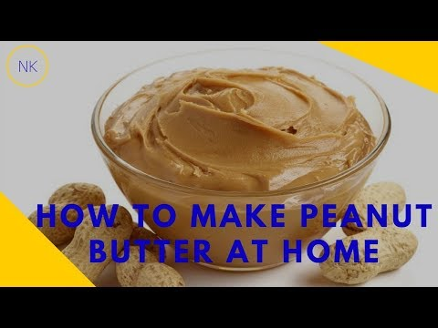 How to make Peanut Butter at Home | Easy Peanut Butter Recipe | Nainja Kapoor