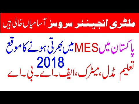 New Jobs Update 2018 MES Military Engineer Services, Pakistan: