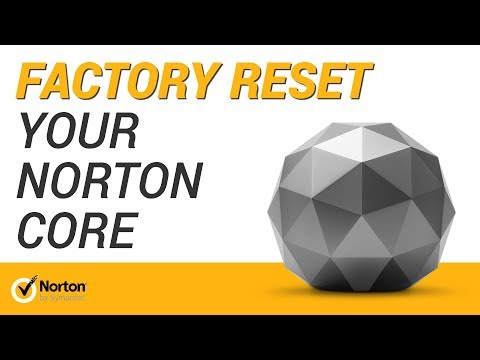 Resetting your Norton Core