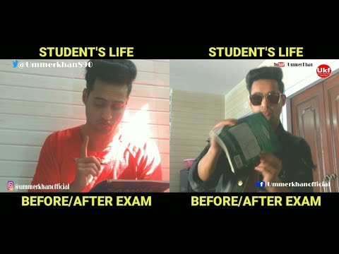 |Student's Life|Before/After Exam|Ummer Khan|Video 2018|UKF PRODUCTION|