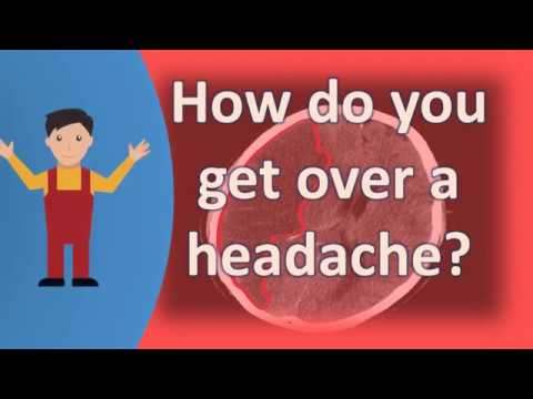 How do you get over a headache ? | Better Health Channel