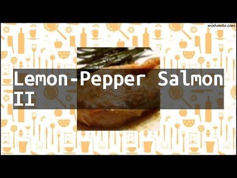 Recipe Lemon-Pepper Salmon II