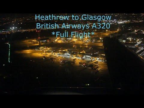 *Night Flight* British Airways A320 London Heathrow to Glasgow *Full Flight*