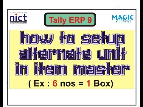 HOW TO SETUP ALTERNATE UNIT IN ITEM MASTER IN TALLY ERP 9 || NICT