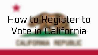 How To Register To Vote In California Online