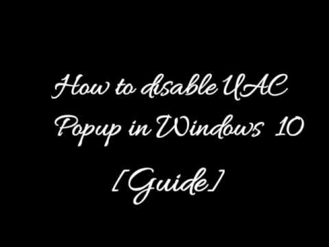 How to disable UAC pop up in Windows 10 [Guide]