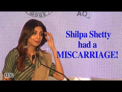 Shilpa Shetty had a  MISCARRIAGE!